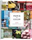 Paris in Color 2018 Engagement Calendar Cover Image