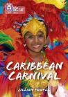 Collins Big Cat – Caribbean Carnival: Band 13/Topaz Cover Image