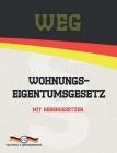 WEG - Wohnungseigentumsgesetz: Mit Nebengesetzen Cover Image