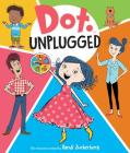 Dot Unplugged Cover Image