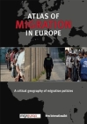 The Atlas of Migration in Europe: A Critical Geography of Migration Policies Cover Image
