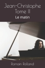 Jean-Christophe Tome II: Le matin Cover Image