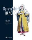 OpenShift in Action Cover Image