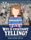 Why Is Everybody Yelling?: Growing Up in My Immigrant Family Cover Image