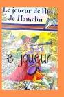le joueur: jolie histoire pour les enfants avec des image: joueur de flûte hamelin Cover Image