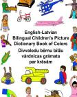English-Latvian Bilingual Children's Picture Dictionary Book of Colors Cover Image