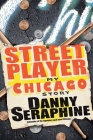 Street Player: My Chicago Story Cover Image