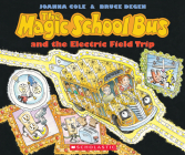 The Magic School Bus and the Electric Field Trip Cover Image
