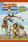 Madagascar: Escape 2 Africa: The Junior Novel Cover Image