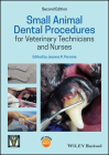 Small Animal Dental Procedures for Veterinary Technicians and Nurses Cover Image