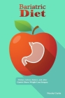 Bariatric Diet: Dietary Advice Before, and After Gastric Sleeve Weight Loss Surgery Cover Image