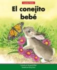 El Conejito Bebé=the Baby Bunny Cover Image