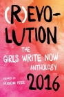 (r)Evolution: The Girls Write Now 2016 Anthology Cover Image