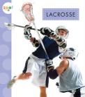Lacrosse (Spot Sports) Cover Image