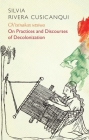 Ch'ixinakax Utxiwa: On Decolonising Practices and Discourses Cover Image