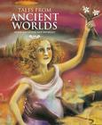 Tales from Ancient Worlds Cover Image