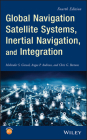 Global Navigation Satellite Systems, Inertial Navigation, and Integration Cover Image