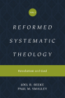 Reformed Systematic Theology (Reformed Experiential Systematic Theology Series): Volume 1: Revelation and God Cover Image
