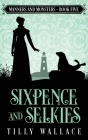 Sixpence and Selkies Cover Image