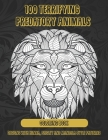 100 Terrifying Predatory Animals - Coloring Book - Designs with Henna, Paisley and Mandala Style Patterns Cover Image