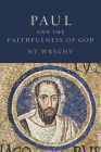 Paul and the Faithfulness of God Set (Christian Origins and the Question of God #4) Cover Image