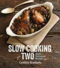 Slow Cooking for Two: Basic Techniques Recipes Cover Image