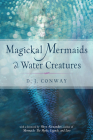Magickal Mermaids and Water Creatures Cover Image