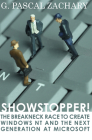 Showstopper!: The Breakneck Race to Create Windows NT and the Next Generation at Microsoft Cover Image