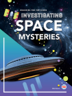 Investigating Space Mysteries (Reaching for the Stars) Cover Image