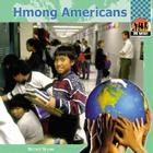 Hmong Americans (One Nation (Abdo Publishing Company)) Cover Image