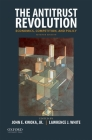 The Antitrust Revolution: Economics, Competition, and Policy Cover Image