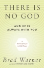 There Is No God and He Is Always with You: A Search for God in Odd Places Cover Image