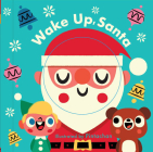 Wake Up, Santa! (A Changing Faces Book) Cover Image