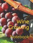 Wine Growing: Notebook Cover Image
