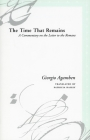 The Time That Remains: A Commentary on the Letter to the Romans (Meridian: Crossing Aesthetics) Cover Image