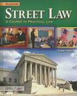 Street Law: A Course in Practical Law, Student Edition (NTC: Street Law) Cover Image