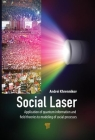 Social Laser: Application of Quantum Information and Field Theories to Modeling of Social Processes Cover Image