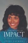 A Touchstone of Impact: The Life of Linda Eatmon-Jones Cover Image