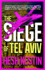 The Siege of Tel Aviv Cover Image