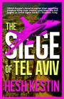 The Siege of Tel Aviv Cover Image