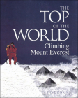 The Top of the World: Climbing Mount Everest Cover Image