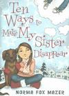 Ten Ways To Make My Sister Disappear Cover Image
