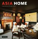 Asia Home: Inspirational Design Ideas Cover Image