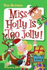 My Weird School #14: Miss Holly Is Too Jolly! Cover Image