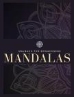 Färbung Buch für Erwachsene: 100 Mandalas, Stressabbau, Meditation, Kreativität, Entspannung und Spaß Cover Image
