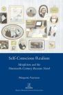 Self-Conscious Realism: Metafiction and the Nineteenth-Century Russian Novel (Legenda) Cover Image