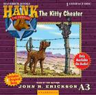 The Kitty Cheater (Hank the Cowdog (Audio)) Cover Image