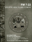 FM 7-22 Holistic Health and Fitness Cover Image