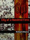 City of a Hundred Fires (Pitt Poetry Series) Cover Image