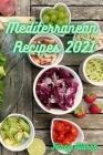 Mediterranean Recipes 2021 Cover Image